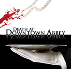 Death at Downtown Abbey